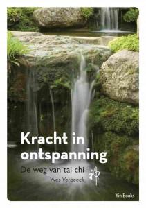 Kracht in ontspanning - De weg van tai chi