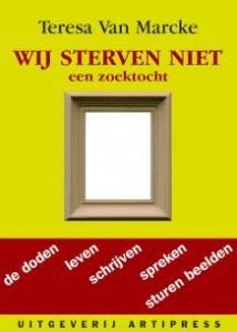 Wij sterven niet - Teresa Van Marcke